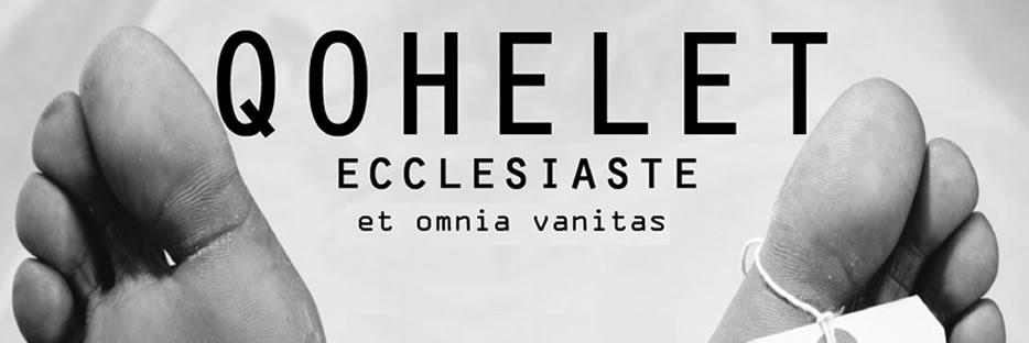 QOHELET /  ECCLESIASTE