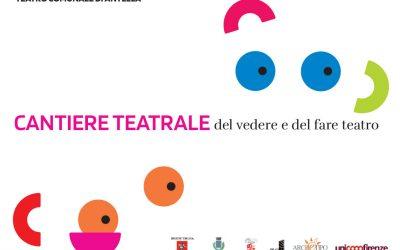 CANTIERE TEATRALE del vedere e del fare teatro 2020/21